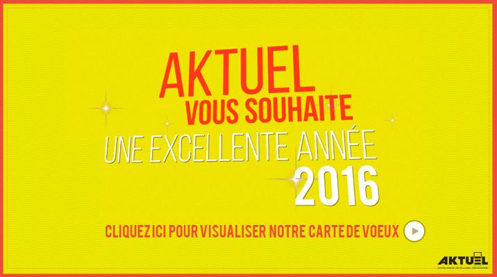 Voeux Aktuel 2016